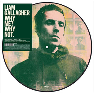 LIAM GALLAGHER - WHY ME? WHY NOT - PICTURE DISC - VINYL LP - Wah Wah Records