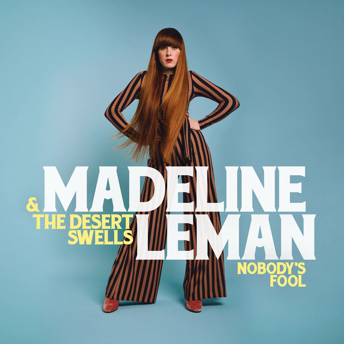 MADELINE LEMAN & THE DESERT SWELLS - NOBODY'S FOOL - VINYL LP - Wah Wah Records