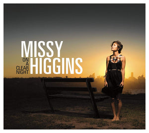 MISSY HIGGINS- ON A CLEAR NIGHT