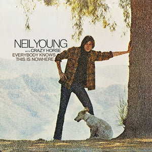 NEIL YOUNG WITH CRAZY HORSE - EVERYBODY KNOW THIS IS NOWHERE - VINYL LP - Wah Wah Records