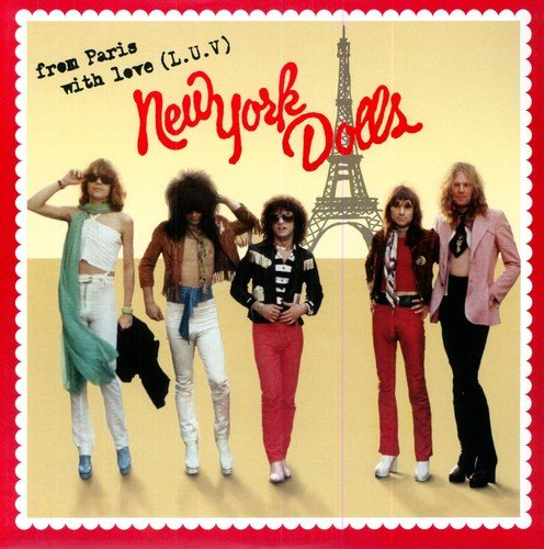 NEW YORK DOLLS - FROM PARIS WITH LOVE (L.U.V.) - 2LP VINYL - Wah Wah Records