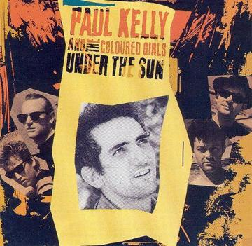 PAUL KELLY AND THE MESSENGERS - UNDER THE SUN - VINYL LP - Wah Wah Records