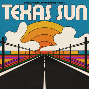 KHRUANGBIN AND LEON BRIDGES - TEXAS SUN - VINYL LP - Wah Wah Records
