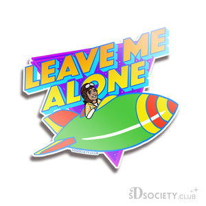 Leave Me Alone - Sticker
