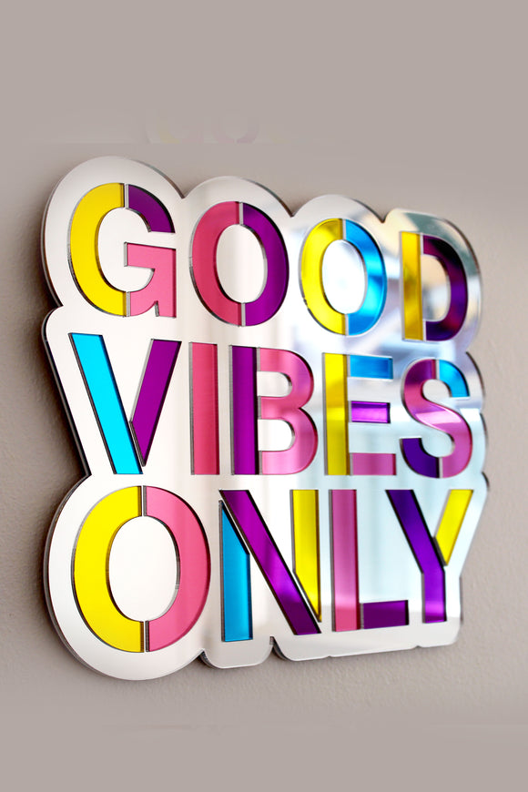 Good Vibes Only Mirror - 4 Colours