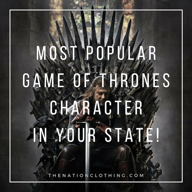 The most popular Game of Thrones character in your state!