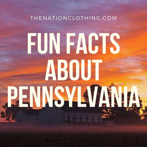 Interesting and fun facts about Pennsylvania