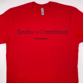 Routine VS Commitment T-shirt