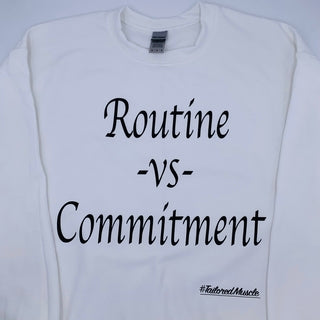 Routine VS Commitment