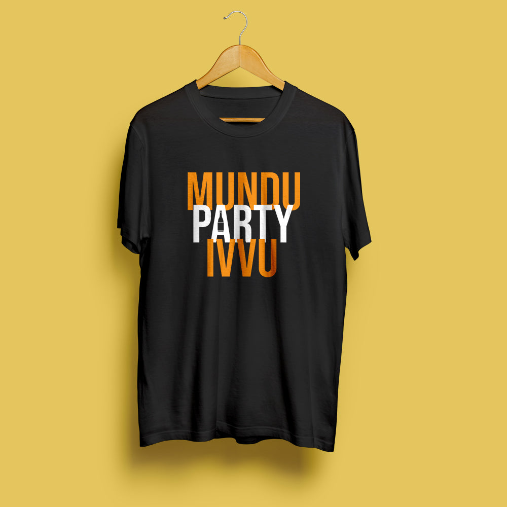 Mundu Party Ivvu T-shirt