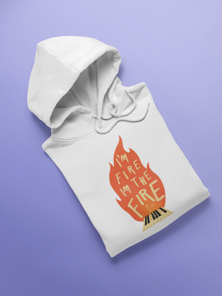 I'm Fire I'm The Fire_Music_Hoodie