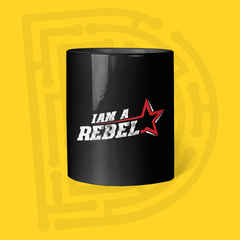 I am a Rebel -Mug