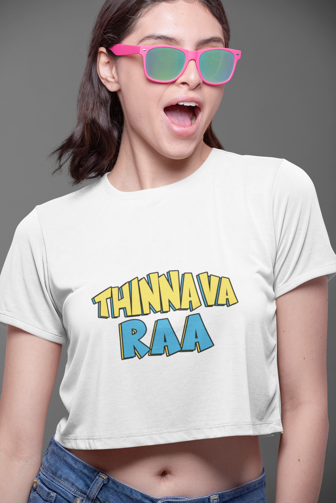 Thinnava ra Crop tops