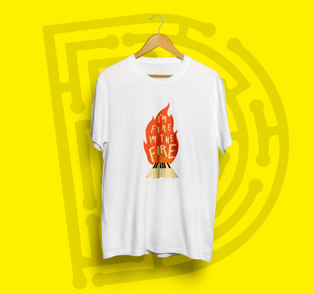 I'M Fire I'M the Fire Music Tshirt