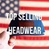 Top Selling Headwear