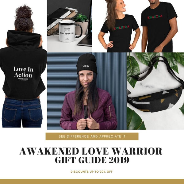 Awakened Love Warrior Gift Guide 2019