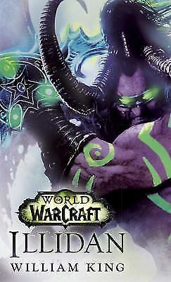Illidan: World of Warcraft by William King (2016, Paperback)