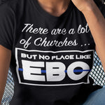 No Place Like EBC Shirt
