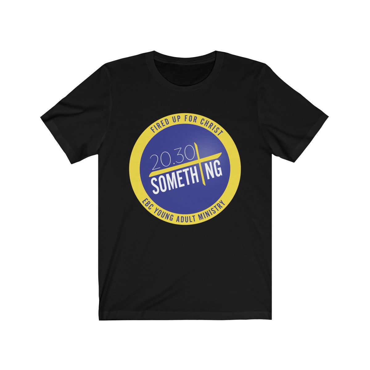 20/30 Something Ministries Shirt