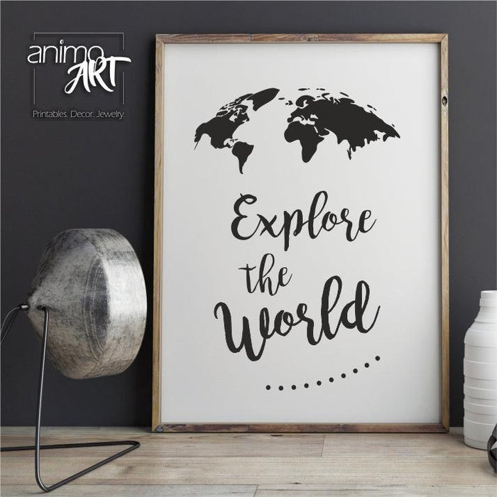 PRINTABLE - Explore the world...- Digital Download