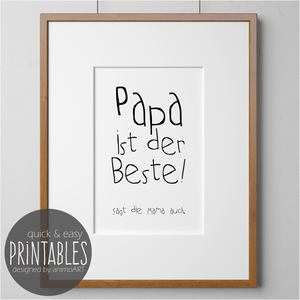 Papa ist der Beste! -  PRINTABLE - Druckvorlagen - Digital Downloads - animoart