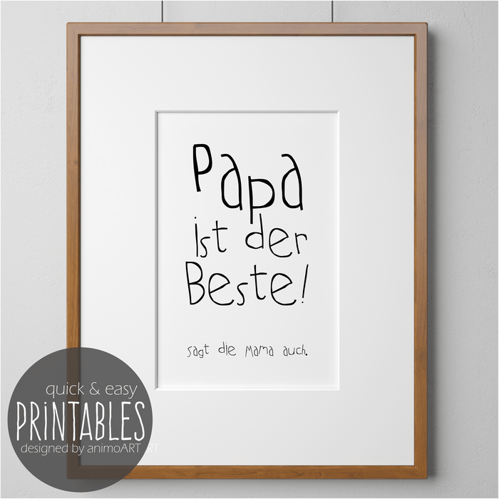 Papa ist der Beste! -  PRINTABLE - Digital Downloads