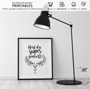 Hast du super gemacht! PRINTABLE - Digital Downloads_Printable_handmade_animoART