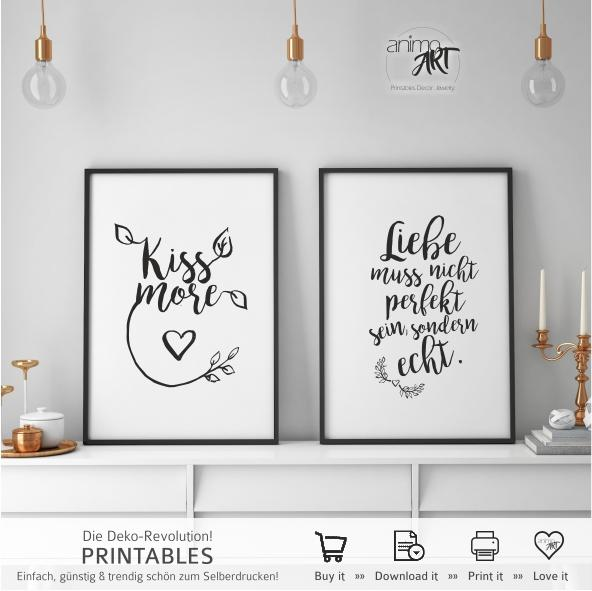 Kiss more + Liebe muss echt sein...  PRINTABLE - Digital Downloads