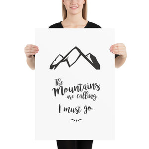 "Poster ""The mountains are calling. I must go.""  Qualitätsdruck__handmade_animoART"