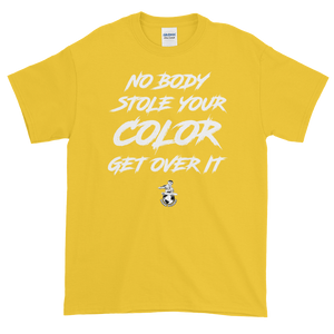 Nobody Stole Your Color T-Shirt
