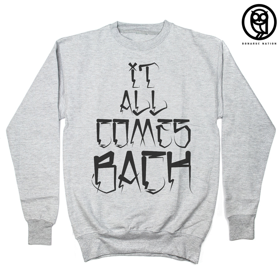 """It All Comes Back"" Light Grey Crew Neck"
