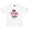 THE DEVILS INSIDE  Champion T-Shirt