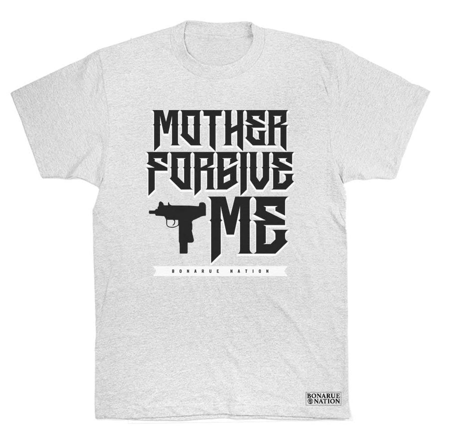 MOTHER FORGIVE ME T SHIRT