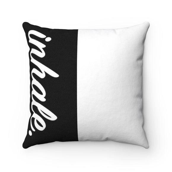 Inhale Exhale Breathe MBB Accent Square Pillow
