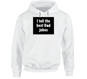 I Tell The Best Dad Jokes (black Contrast) Hoodie