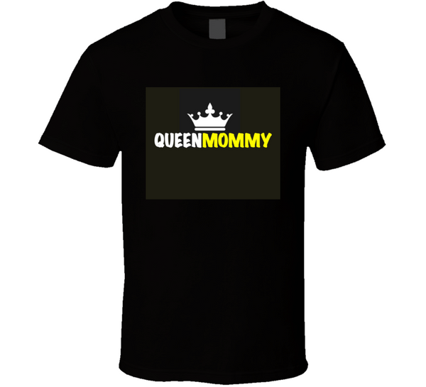 Queen Mommy (yellow) Mbbmom T Shirt