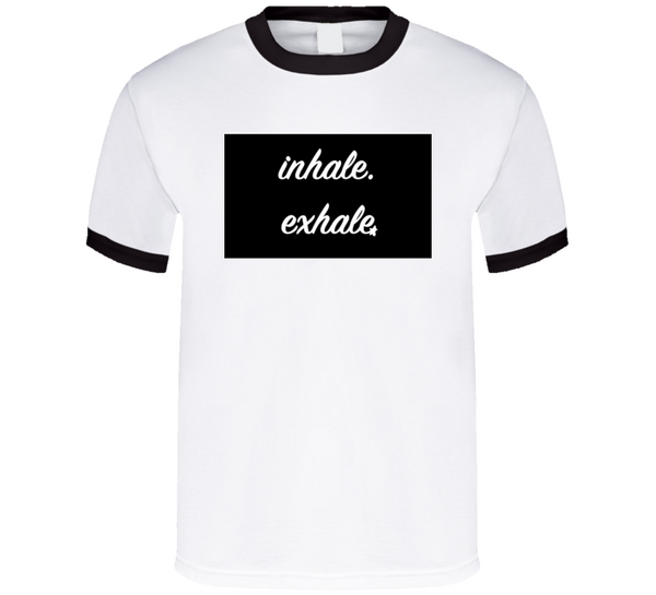 Inhale Exhale Breathembb Tee T Shirt