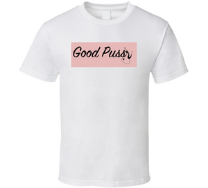 Pink Good Pussy Cat T Shirt