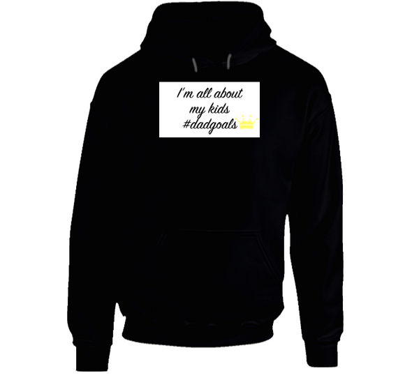 All About My Kids Dadgoals Mbbdad Hoodie