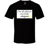 All About My Kids Dadgoals T Shirt