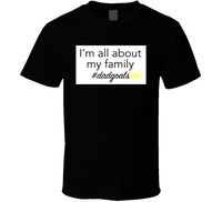 All About My Family Dadgoals Mbbdad Tee