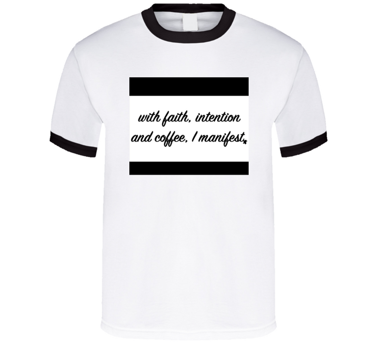 I Manifest (with Coffee) Breathembb Tee