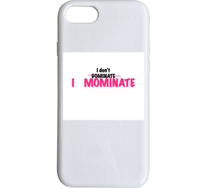 Mominate (pink) Mbbmom Phone Case