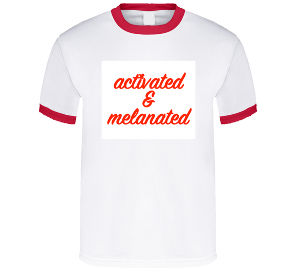 Activated And Melanated Breathembb T Shirt