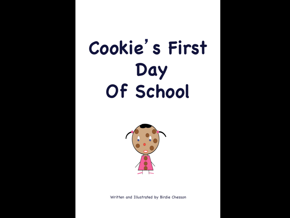 Cookie's First Day Of School