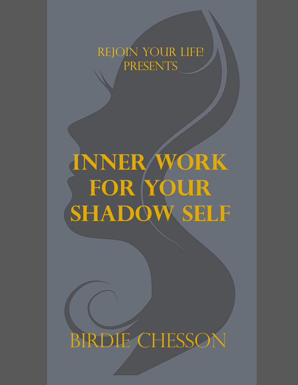 Inner Work For Your Shadow Self  (Download ONLY)