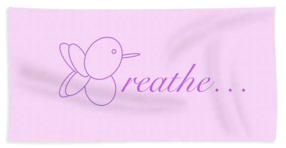 Breathe... In Lilac - Bath Towel