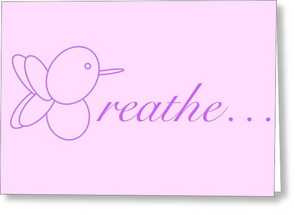Breathe... In Lilac - Greeting Card