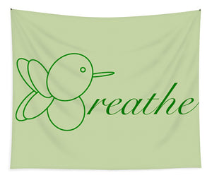 Breathe... In Sage - Tapestry