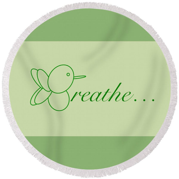 Breathe... In Sage - Round Beach Towel